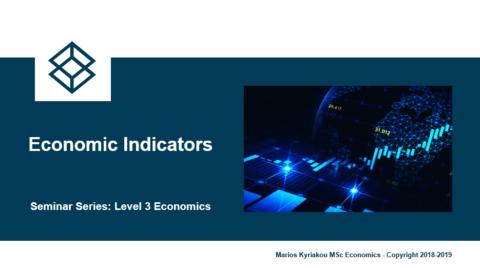Economic Indicators – Level 3 Economics