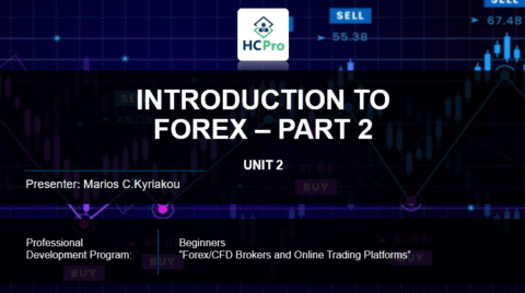 PART 2 – INTRODUCTION  TO FOREX 2