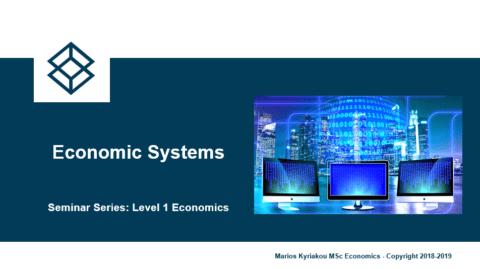 Economic Systems – Level 1 Economics