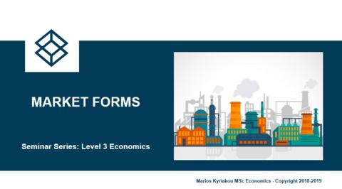 Market Forms – Level 3 Economics