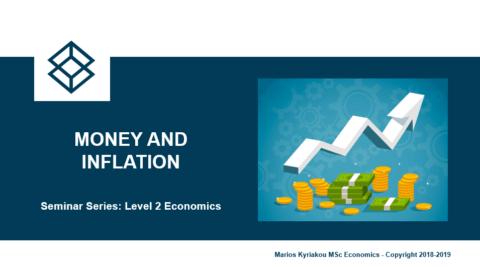 Money and Inflation – Level 2 Economics