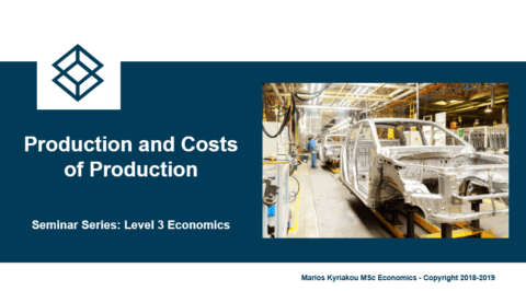 Production and Production Costs – Level 3 Economics
