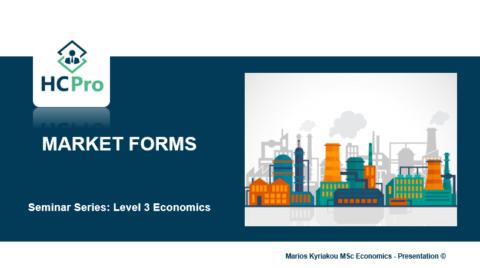 3. Market Forms – Level 3 Economics