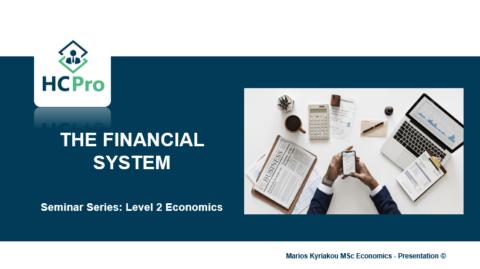 4. The Financial System – Level 2 Economics