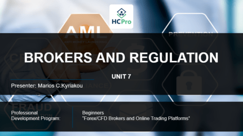 PART 7 – BROKERS AND REGULATION